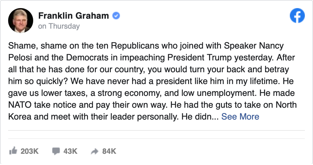 via Friendly Atheist: Franklin Graham: The 10 Republicans Who Voted to Impeach Trump Are Like Judas